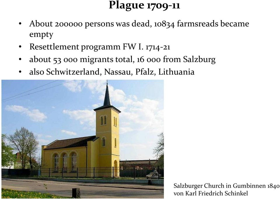 1714-21 about 53 000 migrants total, 16 000 from Salzburg also