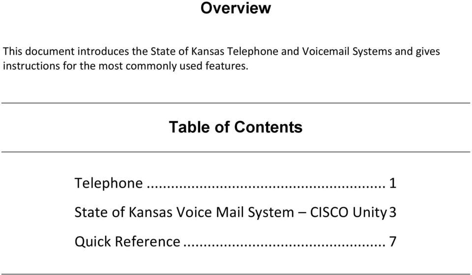 the most commonly used features. Table of Contents Telephone.