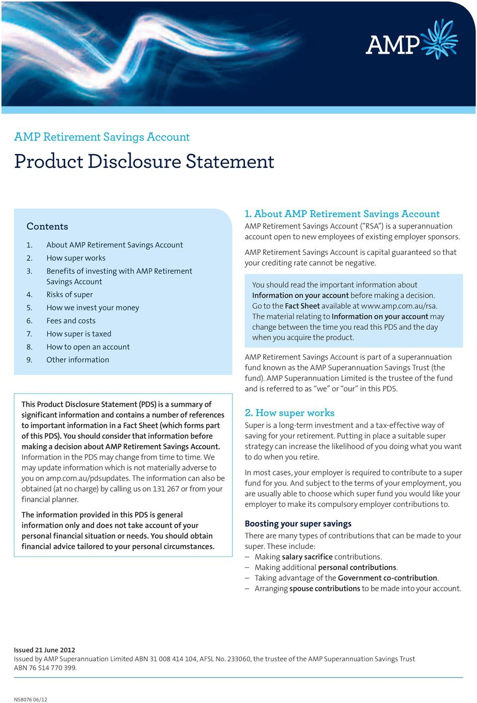 Other information This Product Disclosure Statement (PDS) is a summary of significant information and contains a number of references to important information in a Fact Sheet (which forms part of