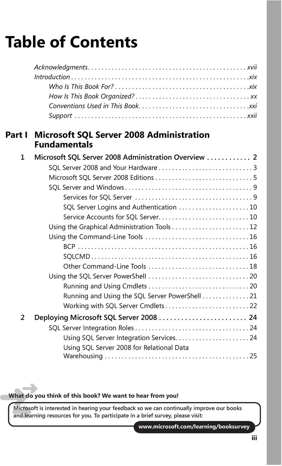 .................................................. xxii Part I Microsoft SQL Server 2008 Administration Fundamentals 1 Microsoft SQL Server 2008 Administration Overview.
