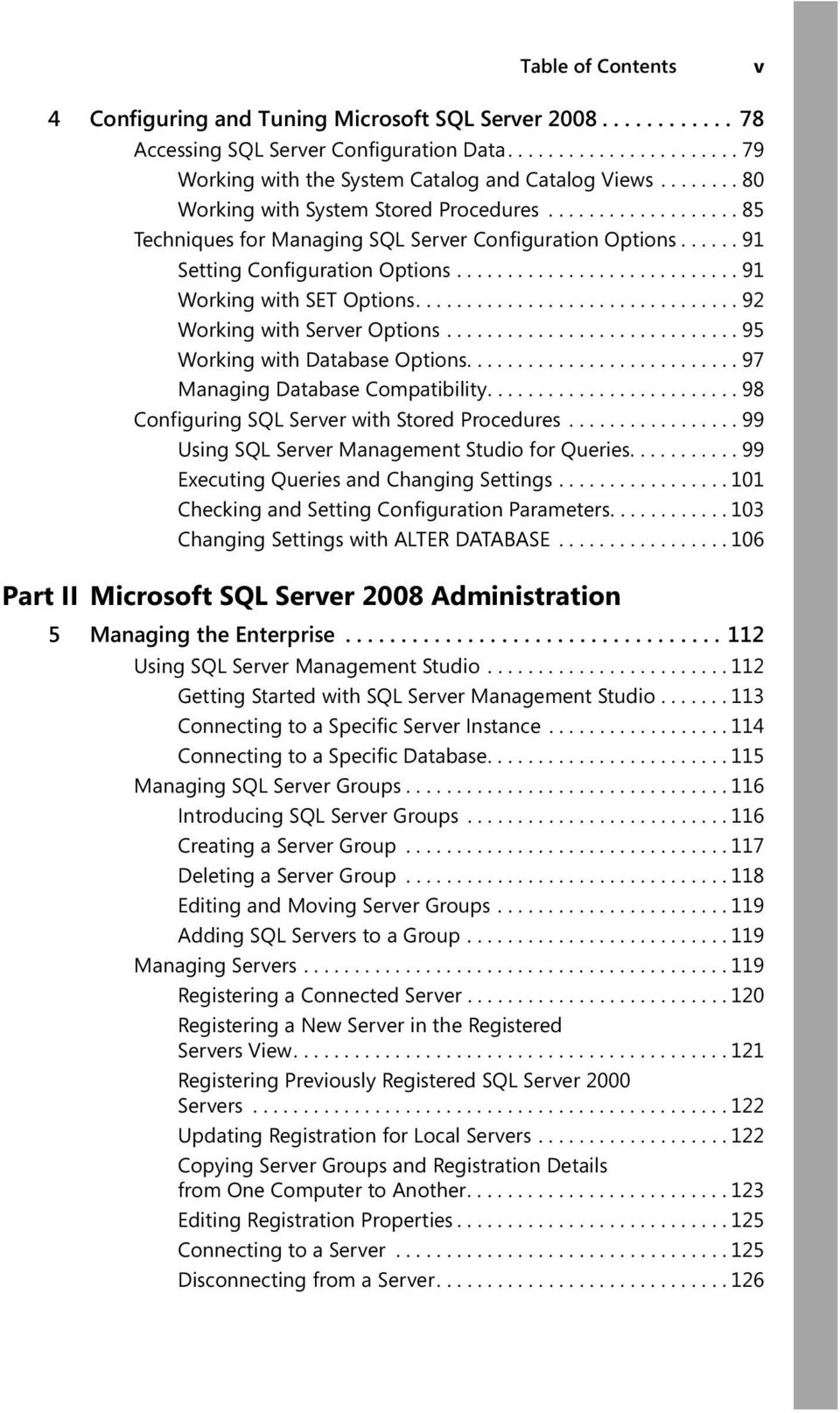 ............................... 92 Working with Server Options............................. 95 Working with Database Options........................... 97 Managing Database Compatibility.