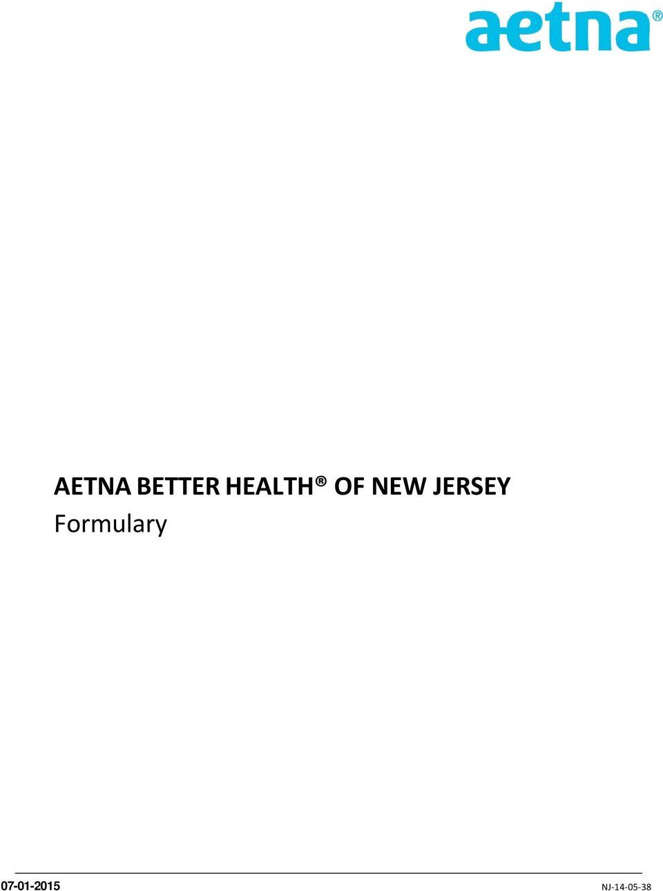 AETNA BETTER HEALTH OF NEW JERSEY Formulary - PDF