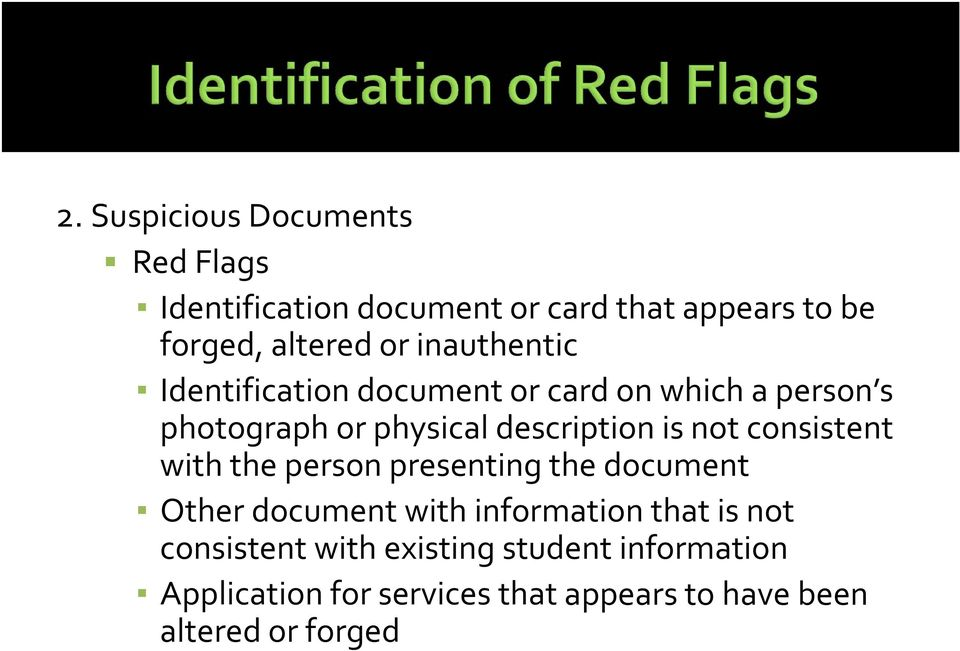not consistent with the person presenting the document Other document with information that is not
