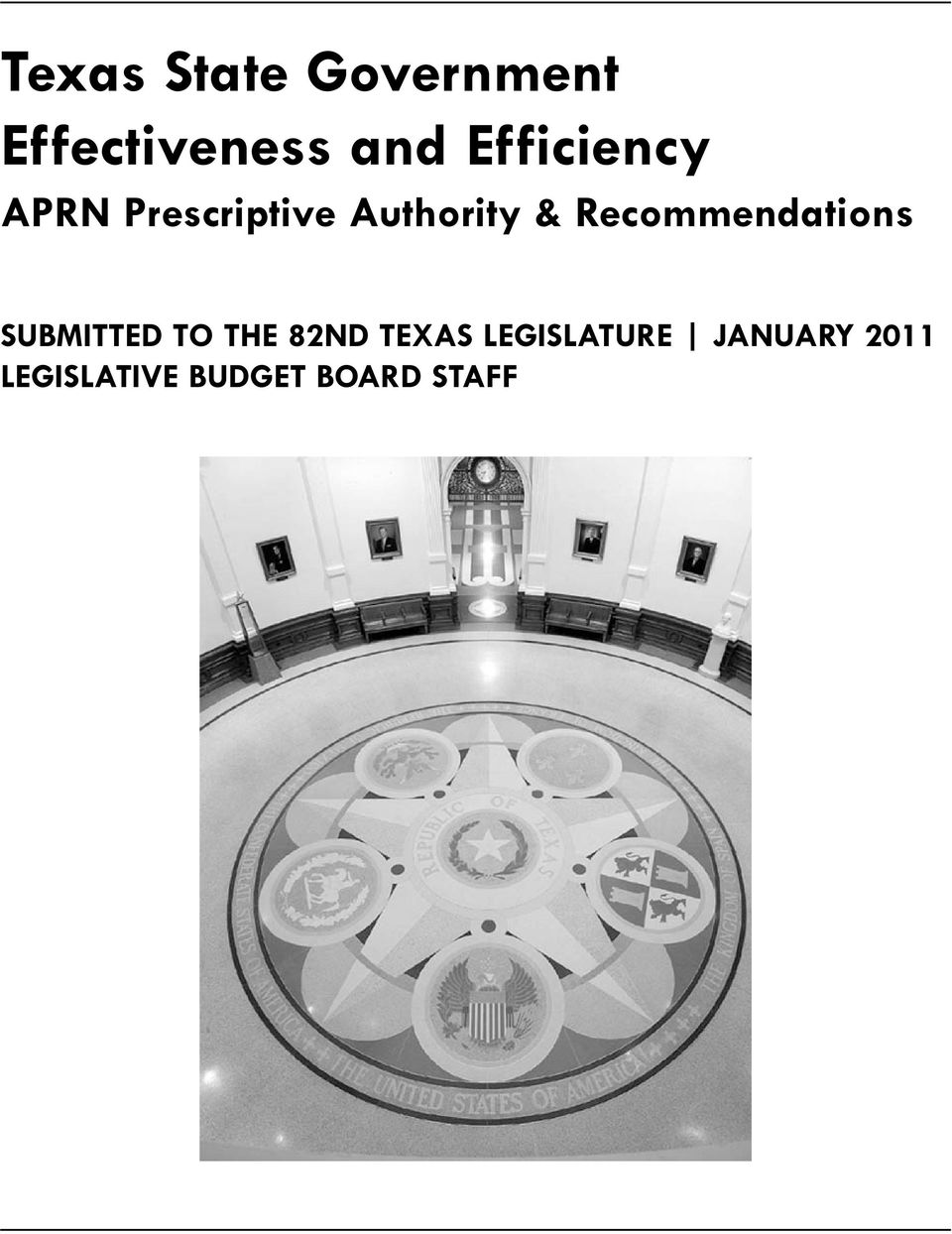 Recommendations SUBMITTED TO THE 82ND TEXAS
