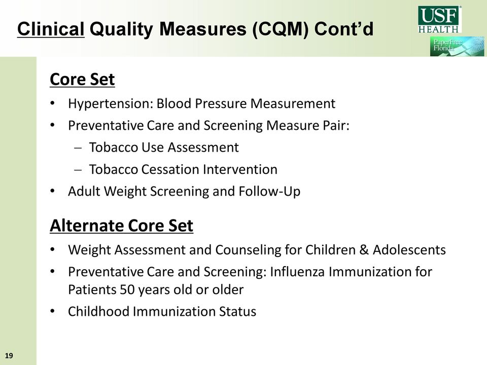 and Follow-Up Alternate Core Set Weight Assessment and Counseling for Children & Adolescents Preventative