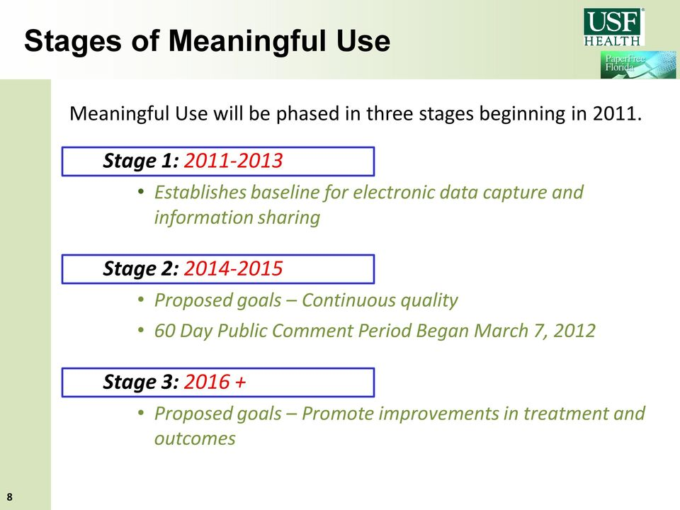 sharing Stage 2: 2014-2015 Proposed goals Continuous quality 60 Day Public Comment Period