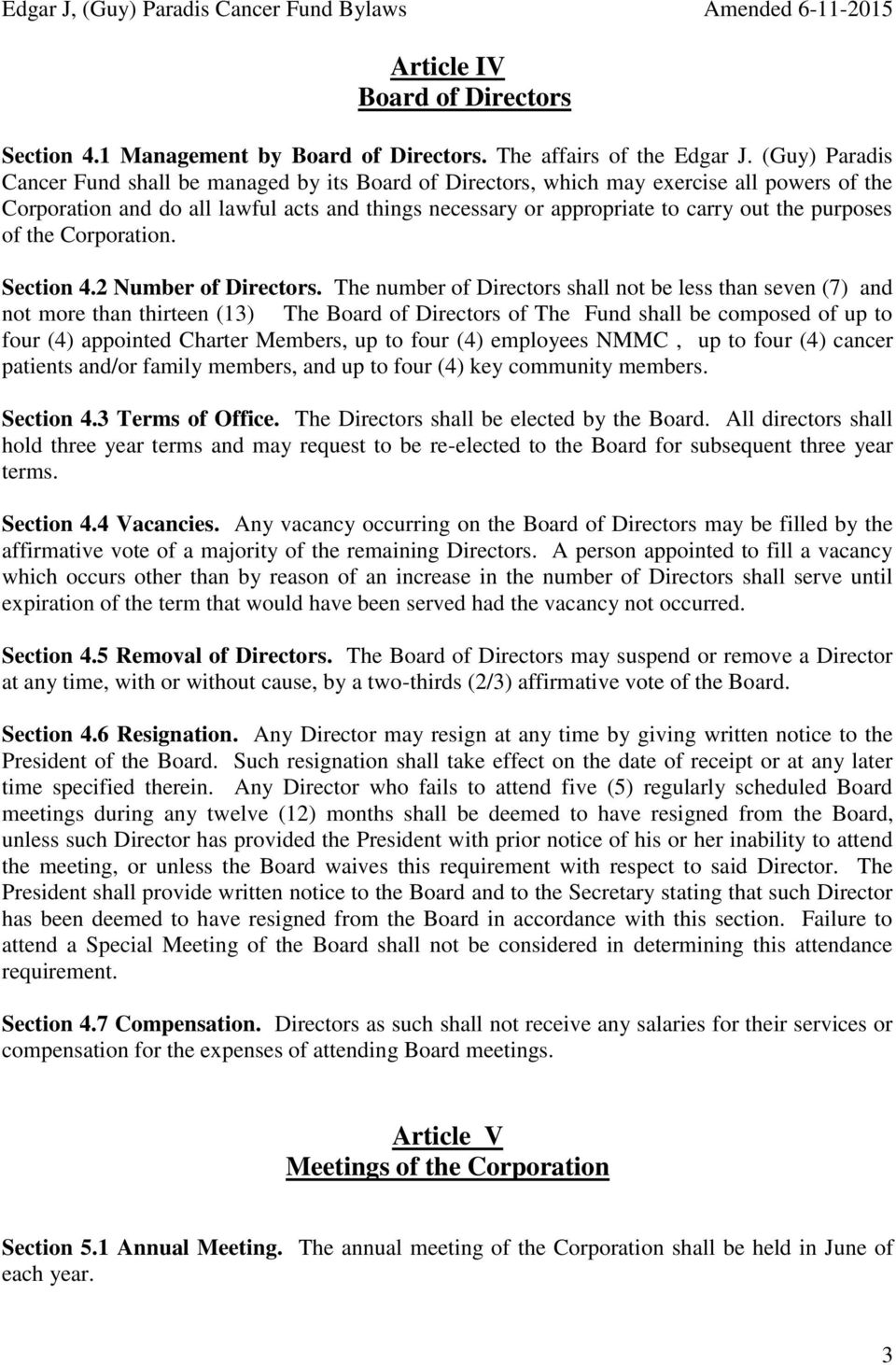 purposes of the Corporation. Section 4.2 Number of Directors.