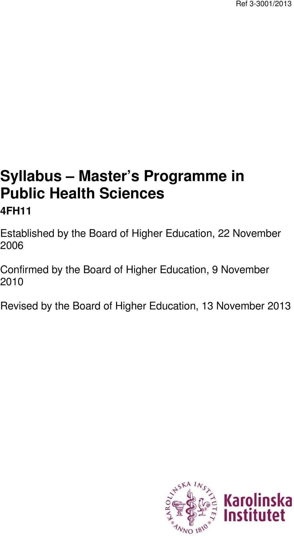 2006 Confirmed by the Board of Higher Education, 9