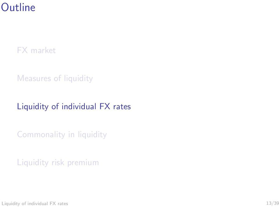 Commonality in liquidity Liquidity risk