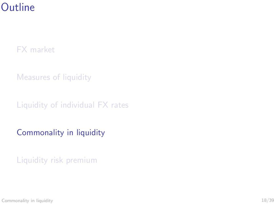 rates Commonality in liquidity