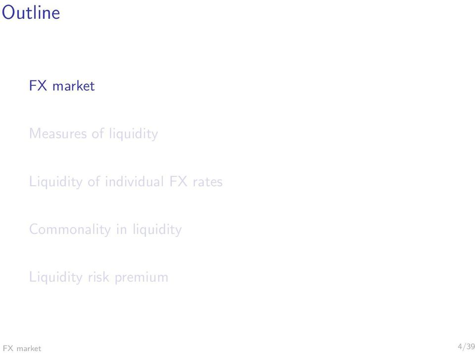 FX rates Commonality in liquidity