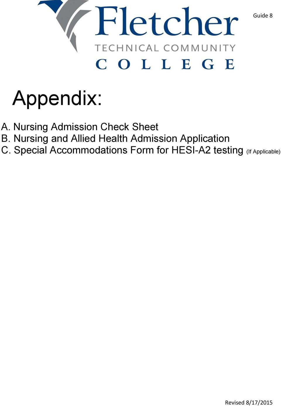 Nursing and Allied Health Admission Application C.