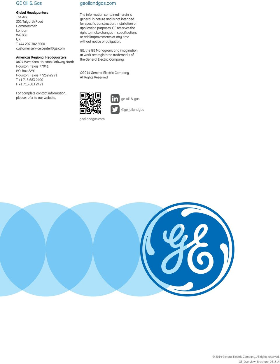 GE Oil & Gas GE Oil & Gas works on the things that matter in