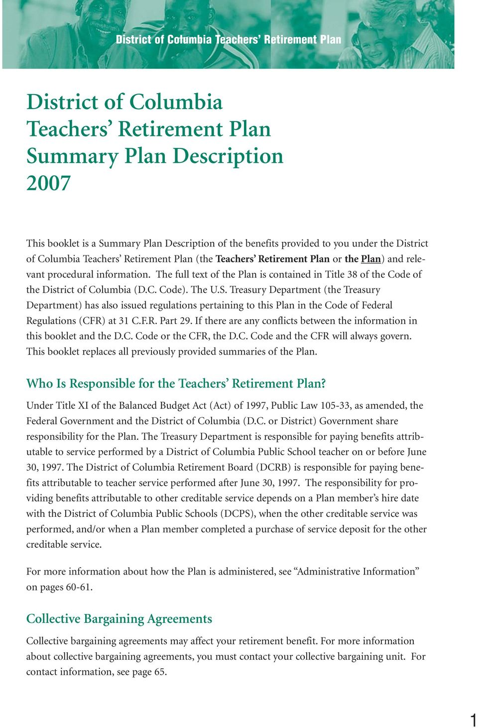 The U.S. Treasury Department (the Treasury Department) has also issued regulations pertaining to this Plan in the Code of Federal Regulations (CFR) at 31 C.F.R. Part 29.