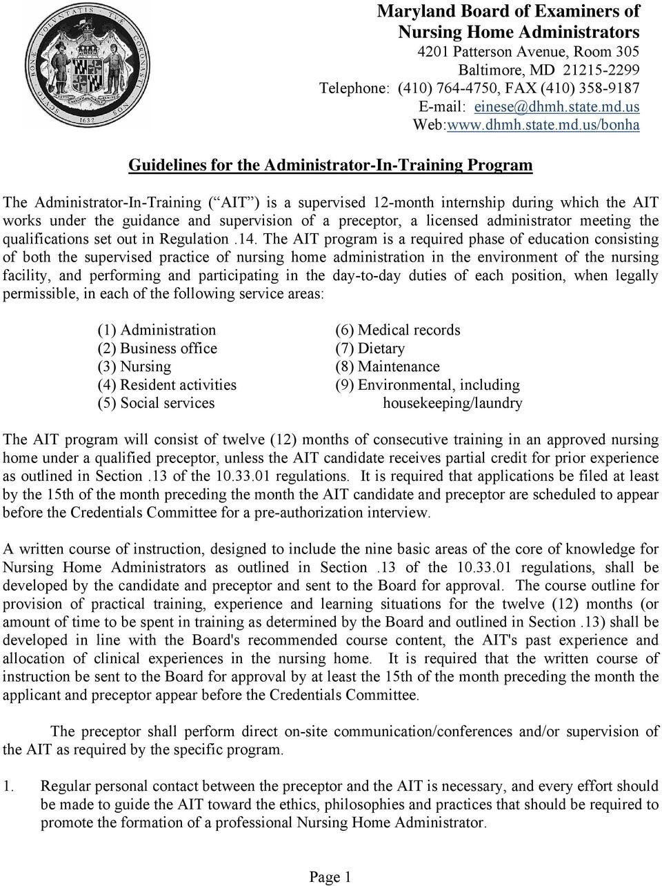 us/bonha Guidelines for the Administrator-In-Training Program The Administrator-In-Training ( AIT ) is a supervised 12-month internship during which the AIT works under the guidance and supervision