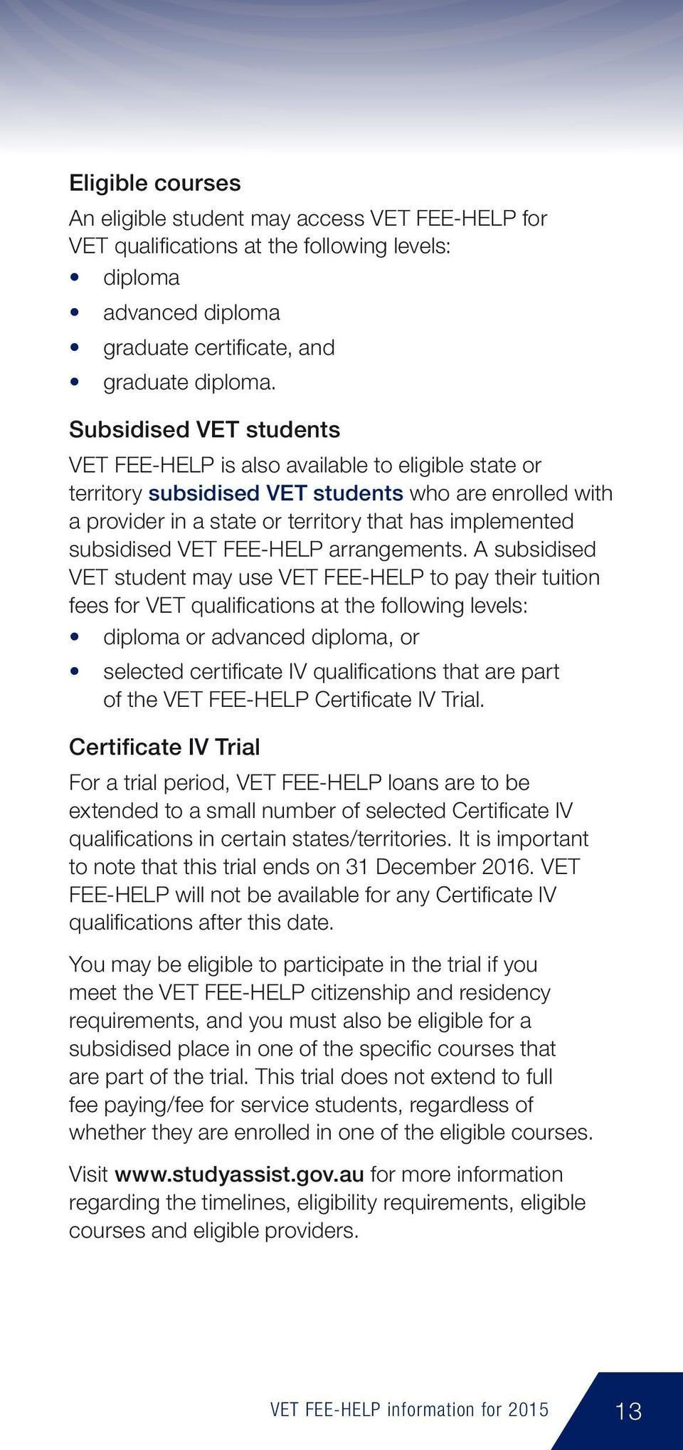 VET FEE-HELP arrangements.