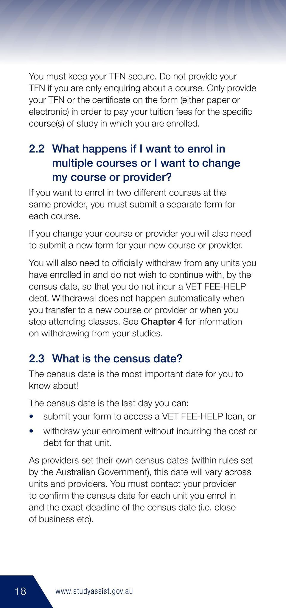 2 What happens if I want to enrol in multiple courses or I want to change my course or provider?