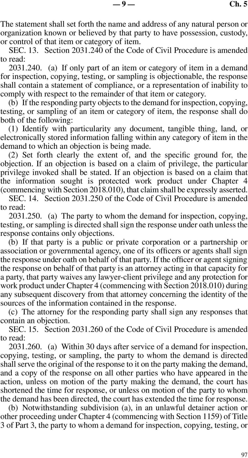 of the Code of Civil Procedure is amended 2031.240.