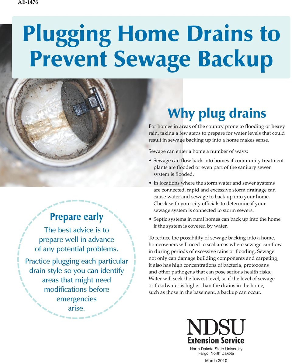 Sewage can enter a home a number of ways: Sewage can flow back into homes if community treatment plants are flooded or even part of the sanitary sewer system is flooded.