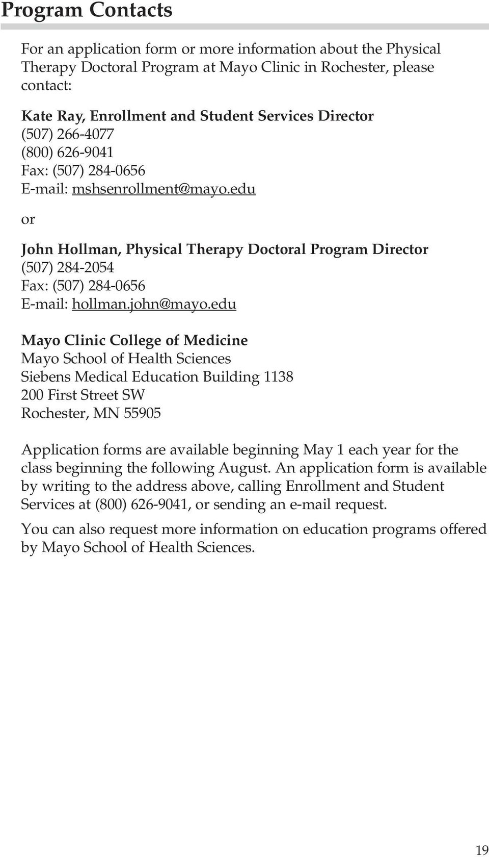 Mayo School of Health Sciences  Physical Therapy Doctoral Program