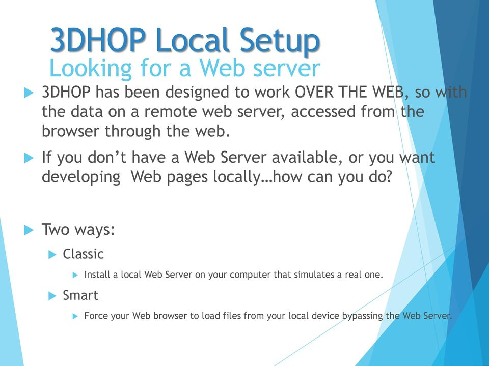 If you don t have a Web Server available, or you want developing Web pages locally how can you do?