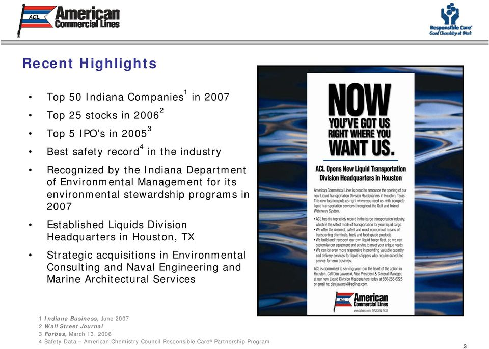 American Commercial Lines ( ACL ) A fully integrated marine