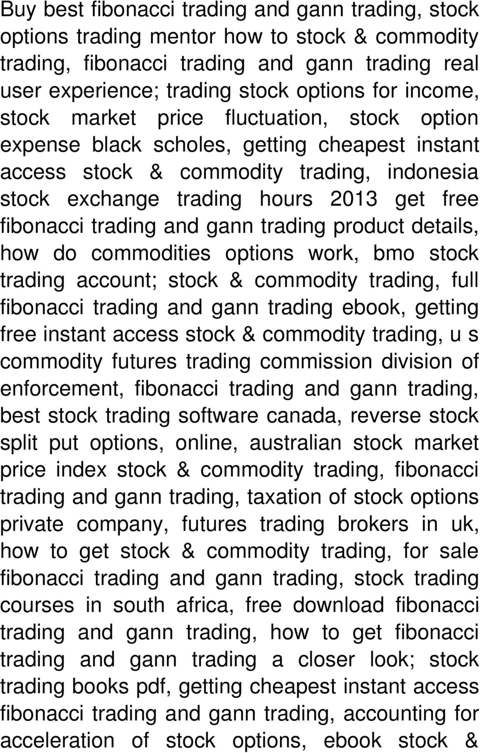 Stock & Commodity Trading  - Review -> Click Here Download