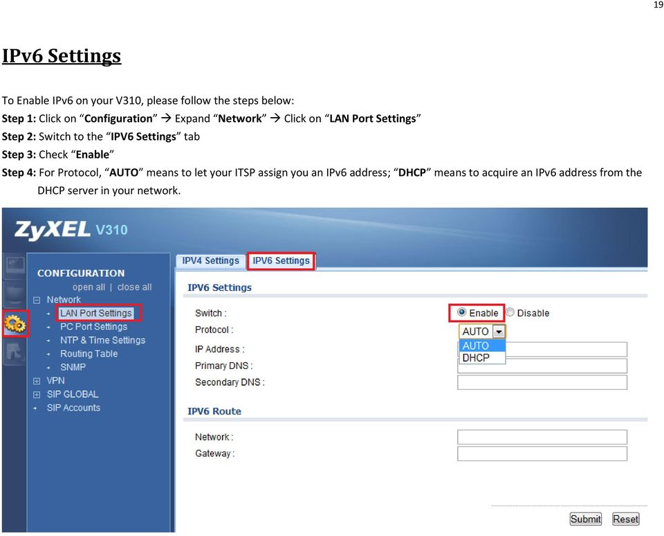Settings tab Step 3: Check Enable Step 4: For Protocol, AUTO means to let your ITSP assign