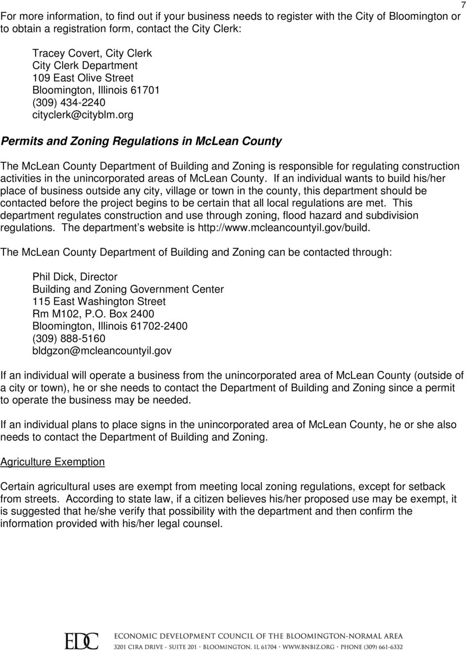 org Permits and Zoning Regulations in McLean County The McLean County Department of Building and Zoning is responsible for regulating construction activities in the unincorporated areas of McLean