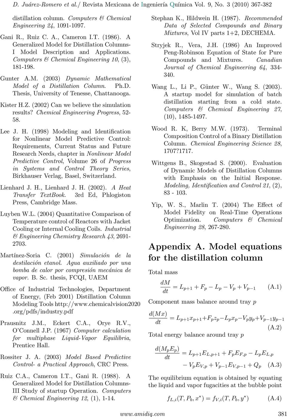 (2002) Can we believe the simulation results? Chemical Engineering Progress, 52-58. Lee J. H.