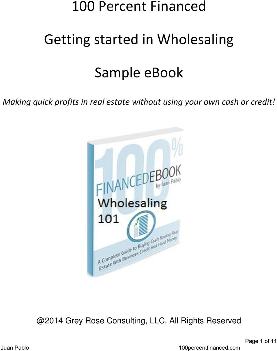 100 Percent Financed >> 100 Percent Financed Getting Started In Wholesaling Sample