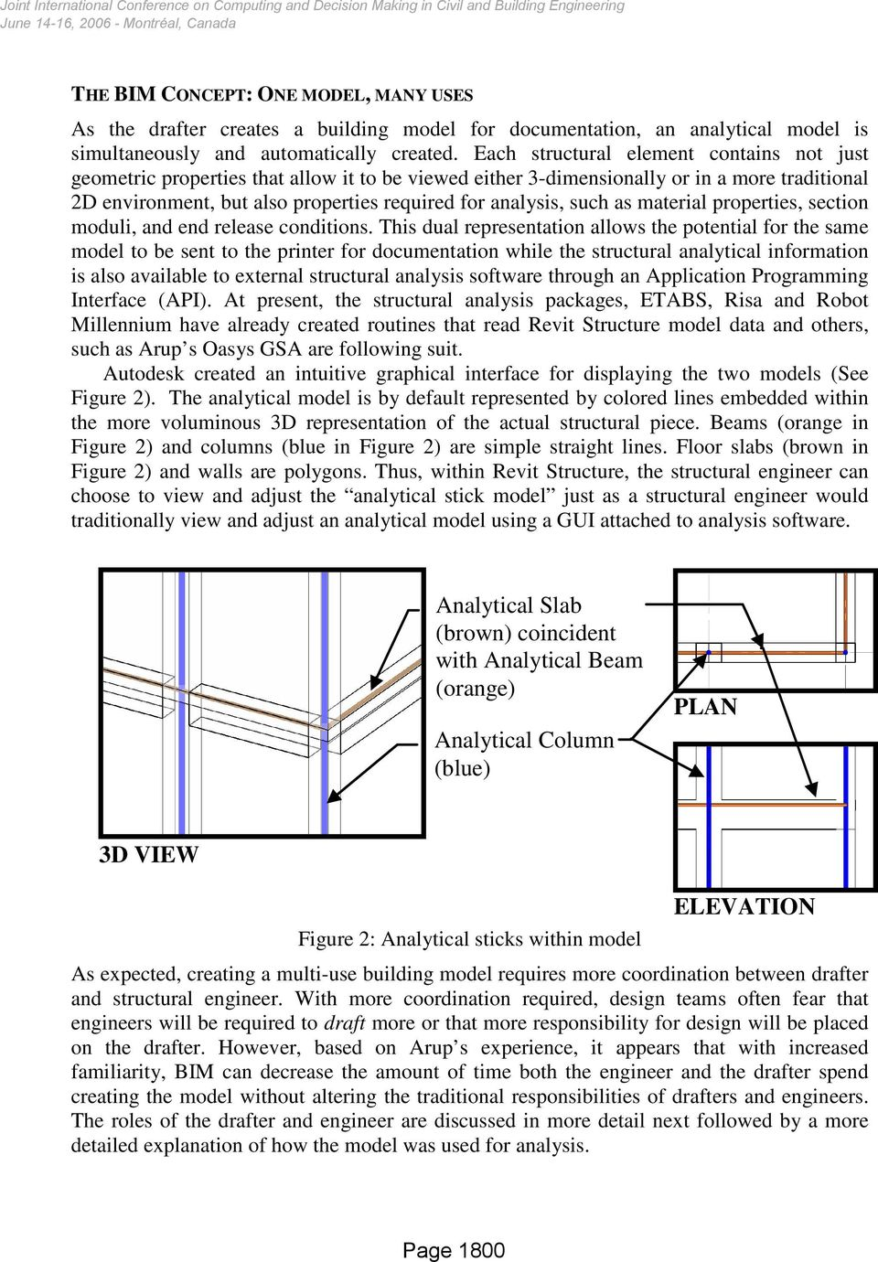 A CASE STUDY IN STRUCTURAL DRAFTING, ANALYSIS AND DESIGN USING AN