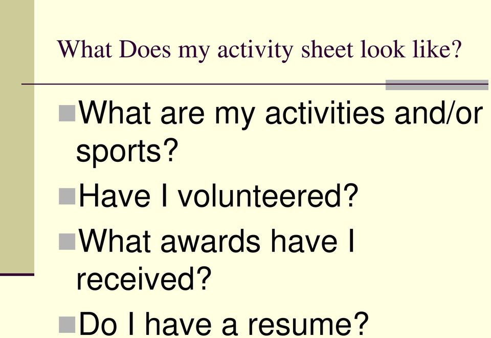 sports? Have I volunteered?