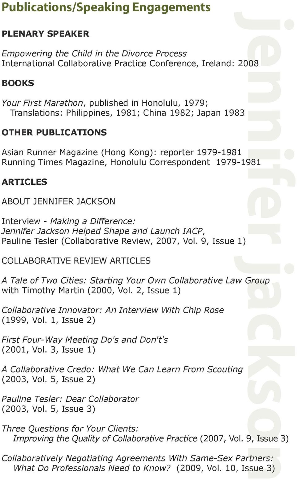 1979-1981 ARTICLES ABOUT JENNIFER JACKSON Interview - Making a Difference: Jennifer Jackson Helped Shape and Launch IACP, Pauline Tesler (Collaborative Review, 2007, Vol.