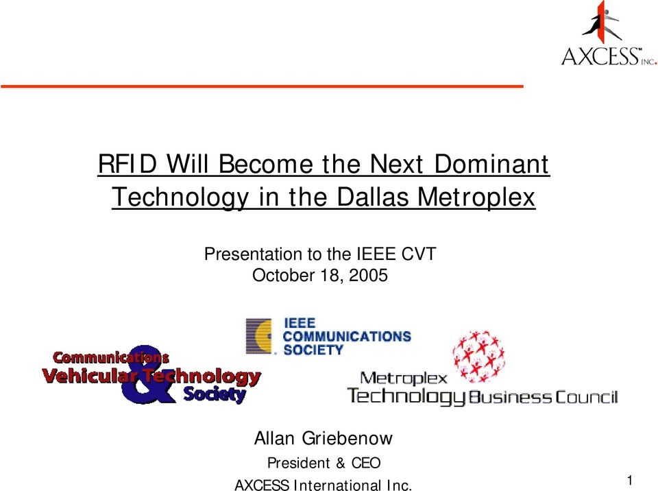 Presentation to the IEEE CVT October 18,
