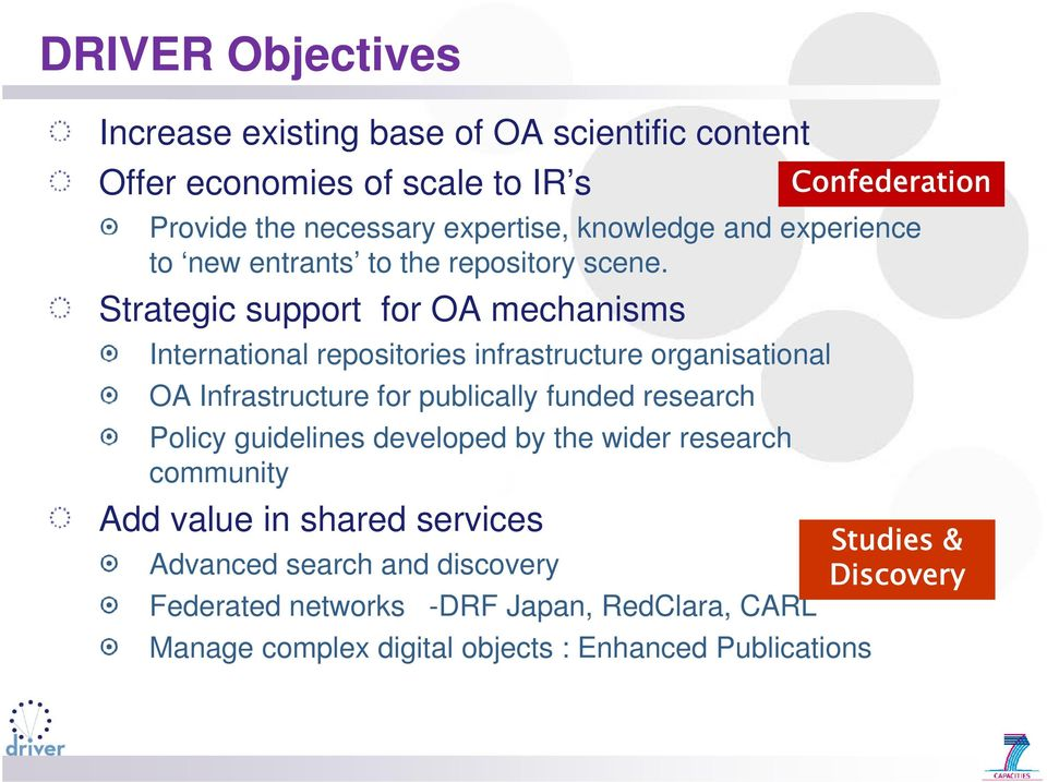 Strategic support for OA mechanisms International repositories infrastructure organisational OA Infrastructure for publically funded research Policy