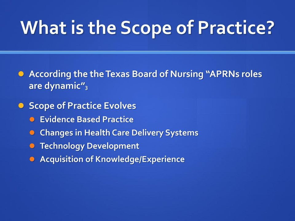 dynamic 3 Scope of Practice Evolves Evidence Based Practice