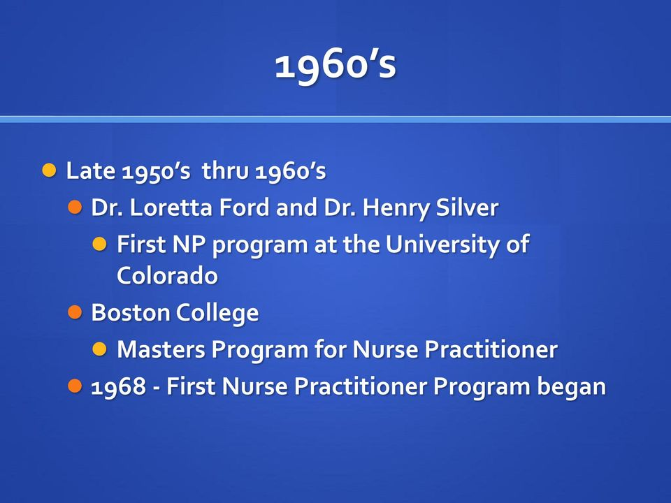 Henry Silver First NP program at the University of