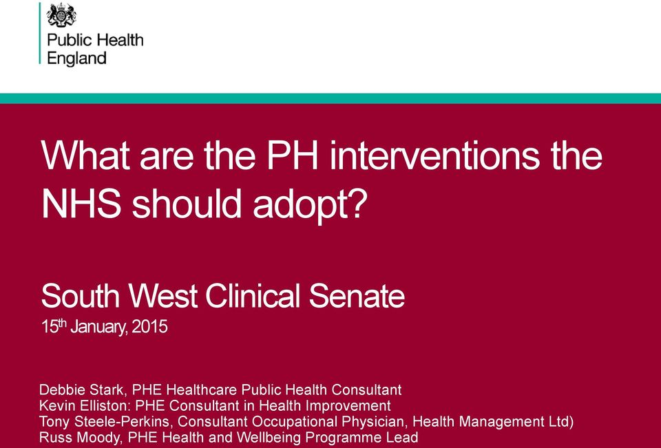 Health Consultant Kevin Elliston: PHE Consultant in Health Improvement Tony