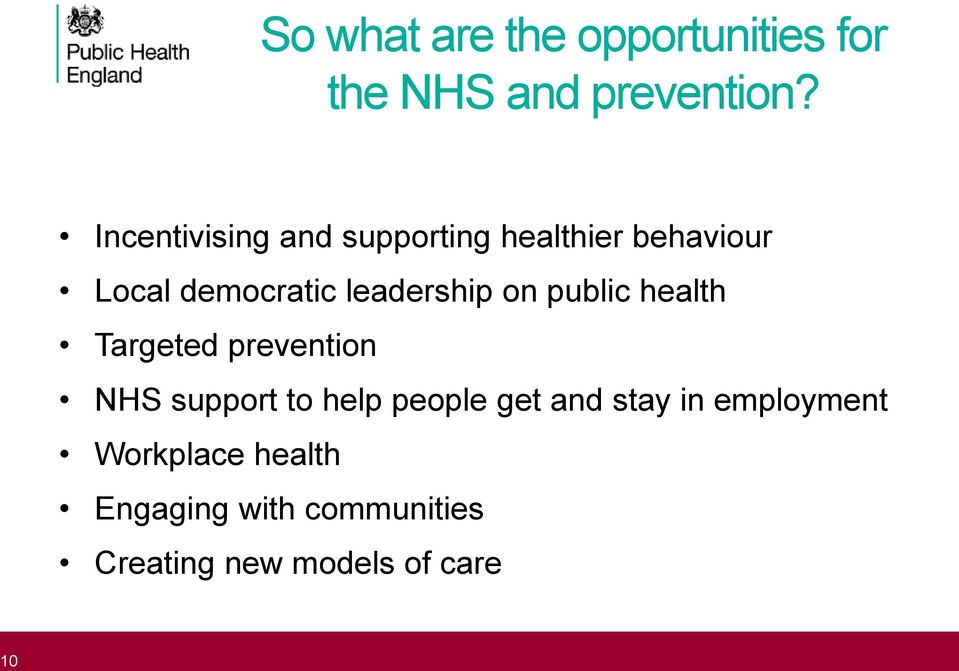 leadership on public health Targeted prevention NHS support to help people