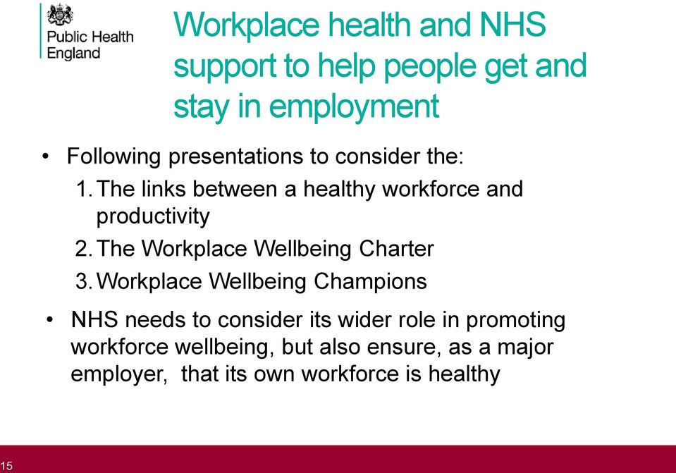 The Workplace Wellbeing Charter 3.