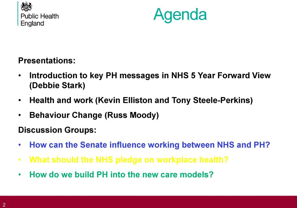 Moody) Discussion Groups: How can the Senate influence working between NHS and PH?