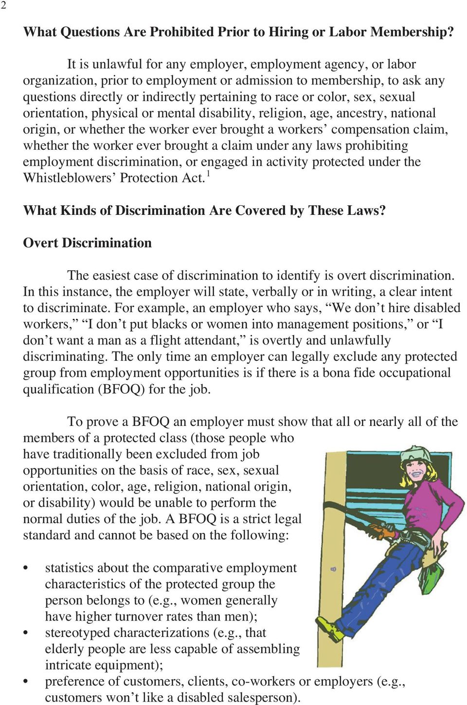 sex, sexual orientation, physical or mental disability, religion, age, ancestry, national origin, or whether the worker ever brought a workers compensation claim, whether the worker ever brought a