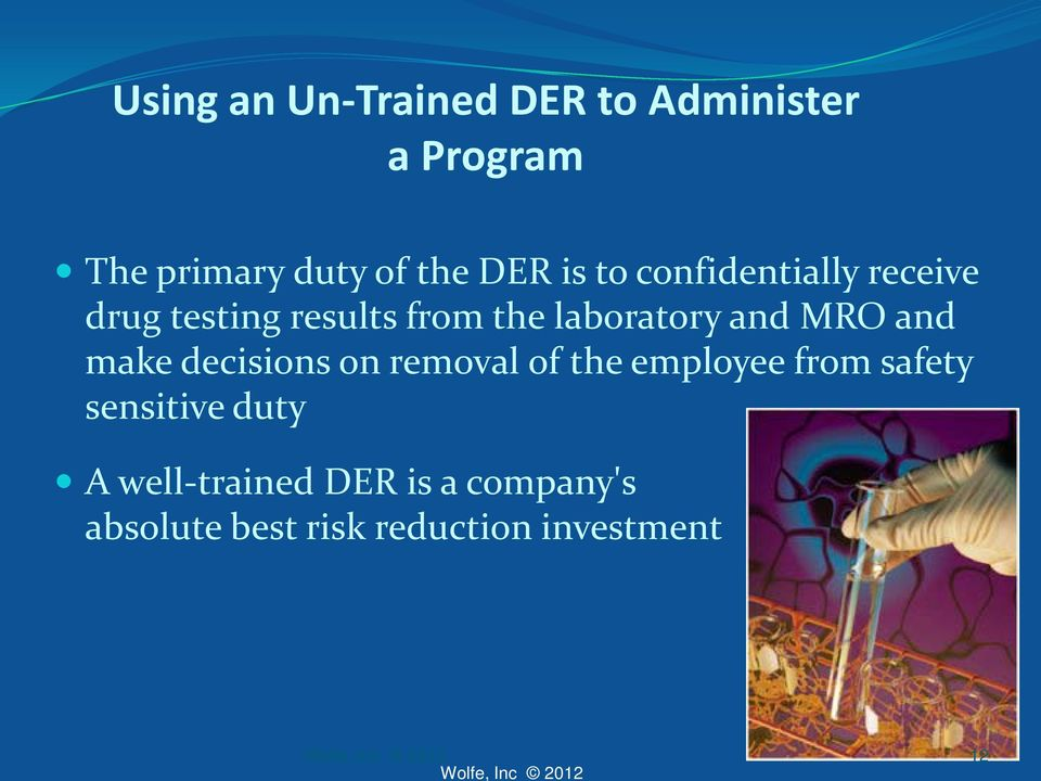 and MRO and make decisions on removal of the employee from safety sensitive
