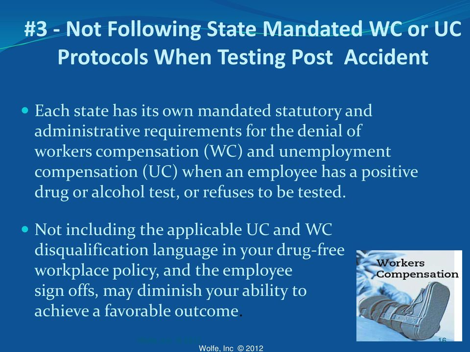 employee has a positive drug or alcohol test, or refuses to be tested.