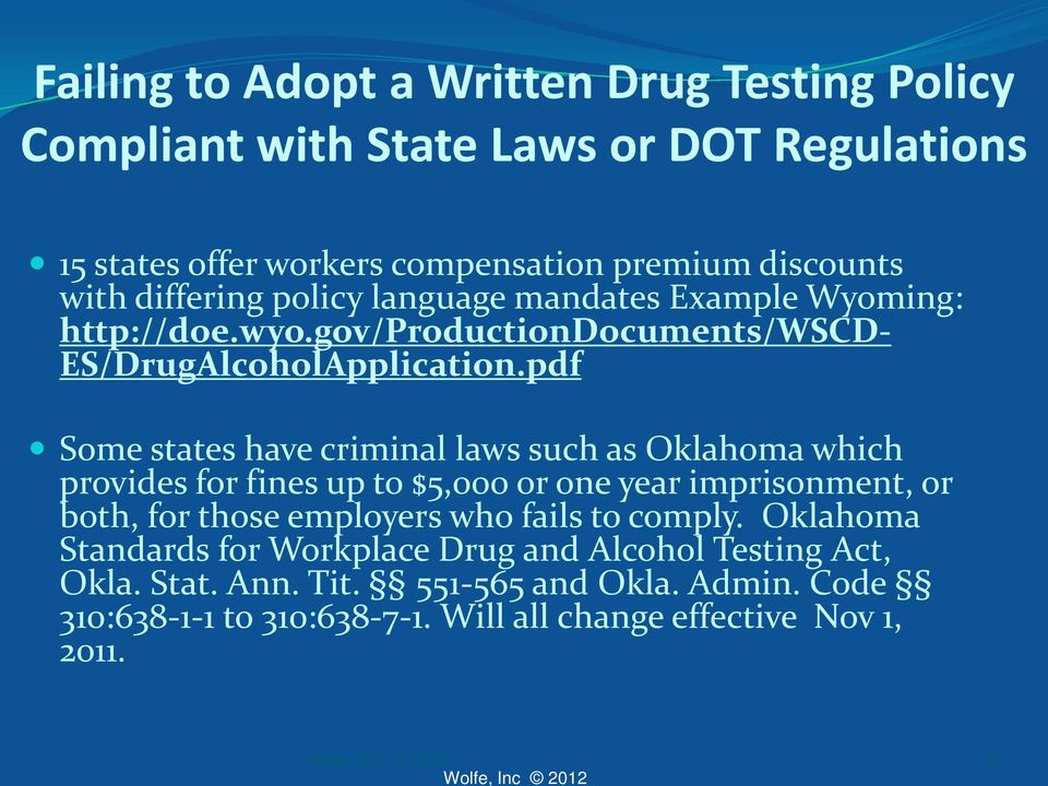 pdf Some states have criminal laws such as Oklahoma which provides for fines up to $5,000 or one year imprisonment, or both, for those employers who fails