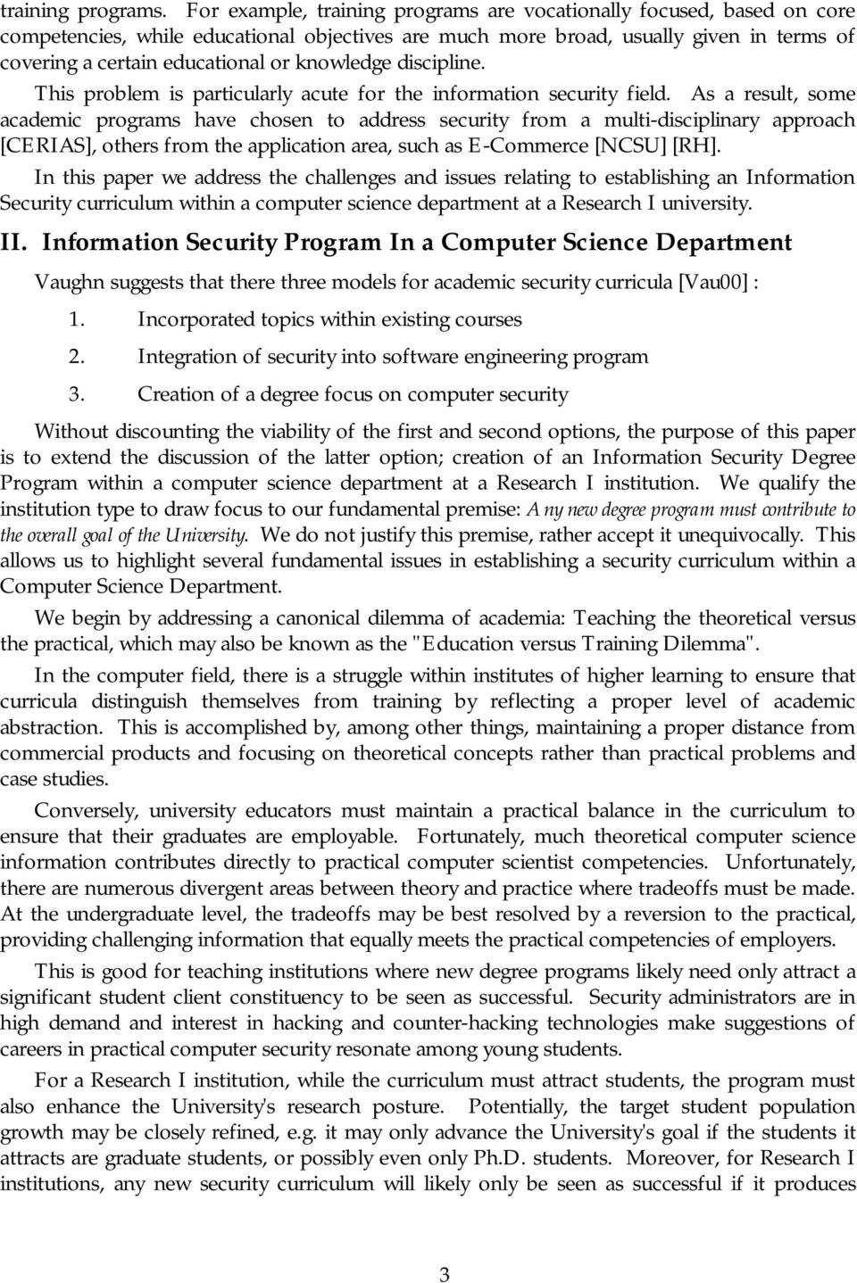 knowledge discipline. This problem is particularly acute for the information security field.
