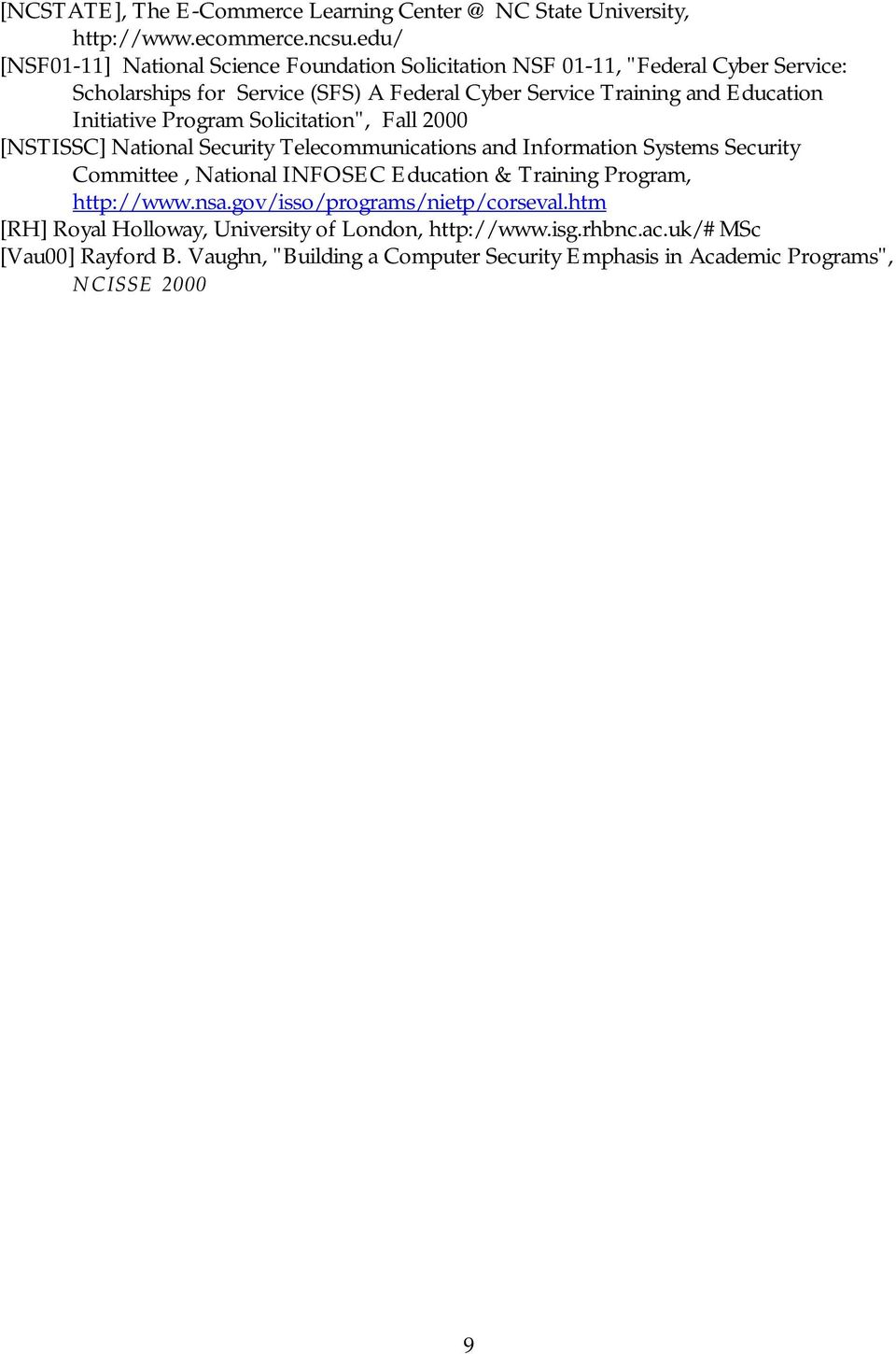 "Education Initiative Program Solicitation"", Fall 2000 [NSTISSC] National Security Telecommunications and Information Systems Security Committee, National INFOSEC"