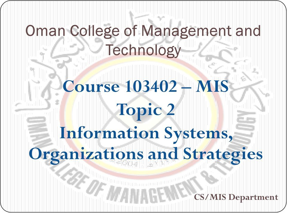 Topic 2 Information Systems,