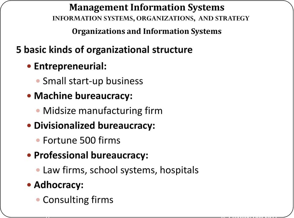 manufacturing firm Divisionalized bureaucracy: Fortune 500 firms